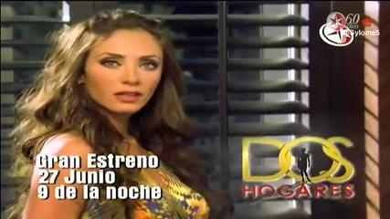*превод* Dos Hogares Promo 5
