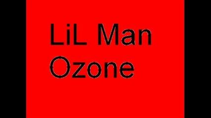 Lil Man - Ozone