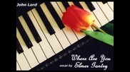 Jon Lord with Elmer Gantry - Where Are You (1982)