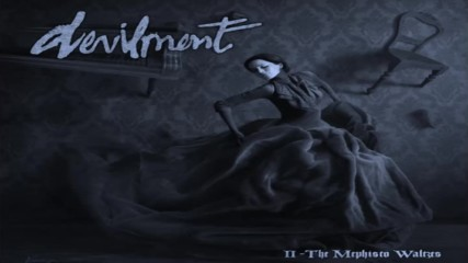 devilment-ii-the-mephisto-waltze song 6 - Life is what you keep from th Reaper