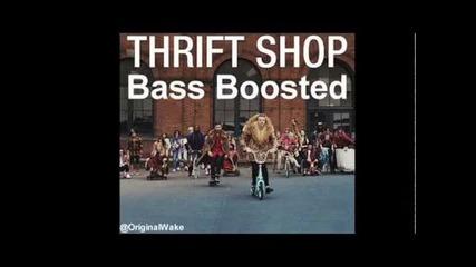 Macklemore & Ryan Lewis ft. Wanz - Thrift Shop #bass Boosted#
