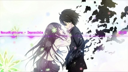 [hd]nightcore- Impossible