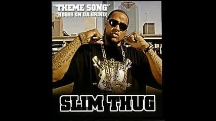 Slim Thug - I Love This Game