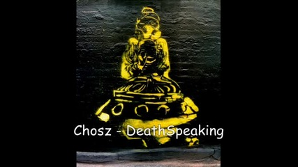 Chosz - Death Speaking