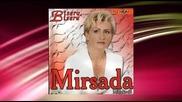 Mirsada Mujakovic - Naivno srce - (audio 2008)
