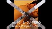 mir40 & dj - pepo remix!!! V Pamet Na Vladi!!!