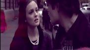 Превод ! Gossip Girl : Blair & Chuck - Its too late