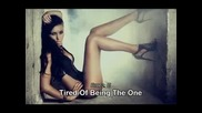 tired of being the one - breez e lyrics New