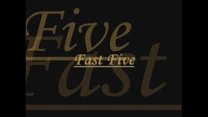 Fast & Furious 5 (fast Five) - Let`s get it started