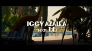 Iggy Azalea ft. T . I . - Change Your Life + Превод