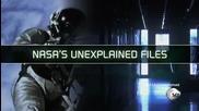 Необяснените случаи на Н А С А - Епизод 4