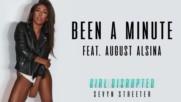Sevyn Streeter - Been A Minute feat. August Alsina