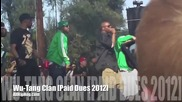 Wu - Tang Clan Rocks the Stage At Paid Dues 2012