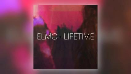 Elmo - Lifetime