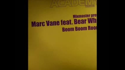 Marc Vane Feat. Bear Who - Boom Boom Boom