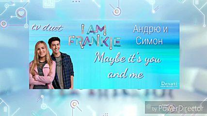 Аз съм Франки Maybe it's you and me Андрю и Симон дует (audio Only)