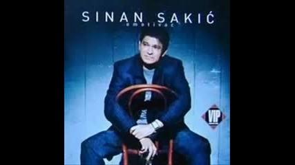 Sinan Sakić - Minut Dva