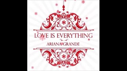 Н О В О! Ariana Grande - Love is Everything