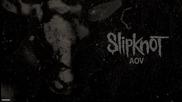 Slipknot - Aov (audio)