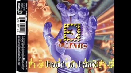 3 O-matic - Hand In Hand 1995