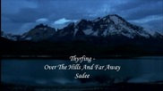 Thyrfing - Over The Hills And Far Away H D