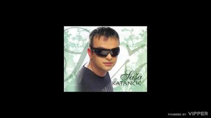 Sasa Katancic - Volim te - (Audio 2010)
