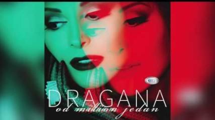 Dragana Mirkovic -  Trebas Mi Ti - ( Official Audio 2017 ) HD