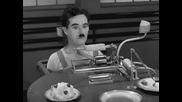 Модерни Времена c  Ч. Чаплин
