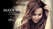 Maya Sar - Ne brini feat. Matija Dedic