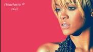 2012 • Rihanna - Diamonds ( Превод)