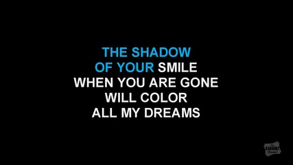 The Shadow Of Your Smile in the style of Tony Bennett - karaoke