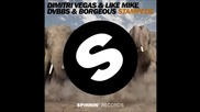 Dimitri Vegas & Like Mike vs Dvbbs & Borgeous - Stampede (extended Mix) Hd