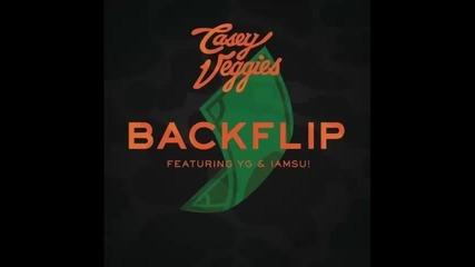 *2014* Casey Veggies ft. Yg & Iamsu! - Backflip