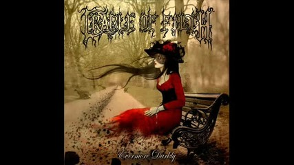 Cradle of Filth - Transmission From Hell - Evermore Darkly 2011