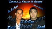 Erdjan Kale Duet 2009 Dikena Li Kozom Oj Runga By dj.otrovata.mix