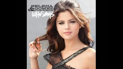 Who Says - Selena Gomez ( Кой каза ) Who says Цялата песен!! Who says