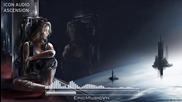 Epic Emotional _ Icon Audio - Ascension - Epic Music Vn