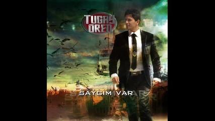 Tugay Oren Saygim Var 2010