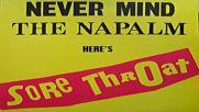 Sore Throat - Never mind the napalm heres Sore Throat full album