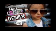 Cansever - Hey Denysha - Denorecords Official Remix 2013
