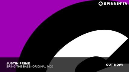 Justin Prime - Bring The Bass (original Mix)