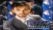 Прекрасна !!! Bozo Vorotovic - Kafana mi sve - Audio 1998(bg,sub)