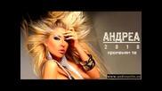 Теодора Руменова Андреева /андреа/ 2010 - Promenjam te (new single)