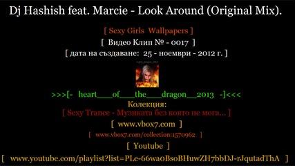 Sexy Trance Dj Hashish feat Marcie Look Around Original Mix