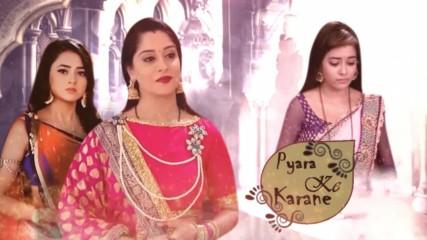 Принудена да обича/ Pyara ke karane eпизод 91