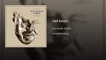Maverick Sabre - Half Empty
