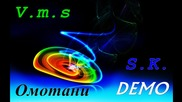V.m.s and S.k. - Омотани