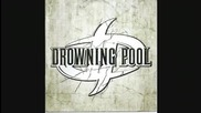 Drowning Pool - Turn So Cold