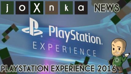 PlayStation Experience 2016 - joXnka преглед на печата