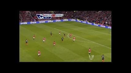 Манчестър Юнайтед 2-1 Ливърпул Английска Висша Лига 13.01.2013